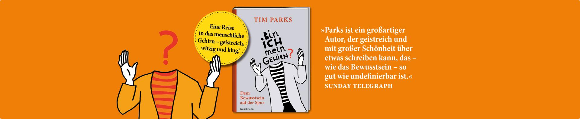 Tim Parks – Bin ich mein Gehirn?
