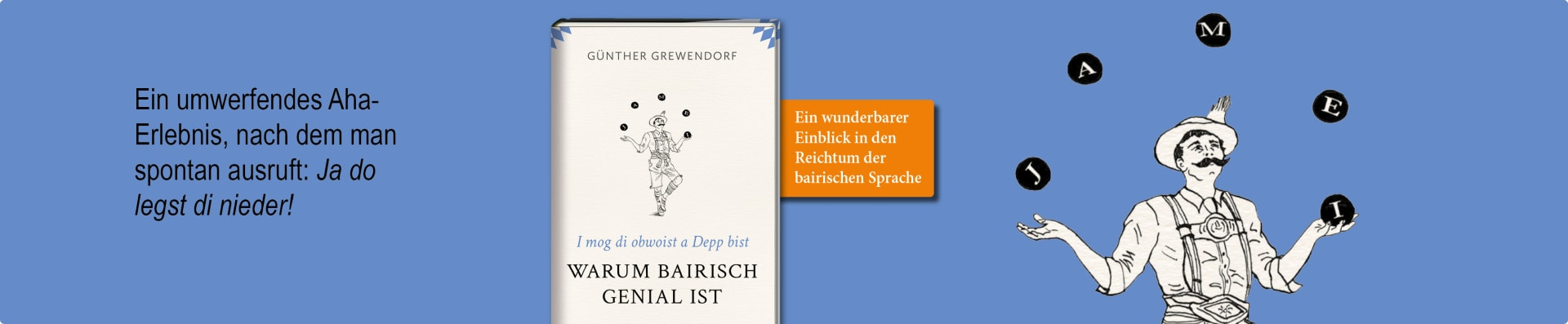 Günther Grewendorf – Warum Bairisch genial ist