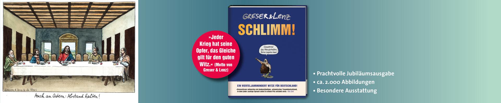 Greser & Lenz – Schlimm!