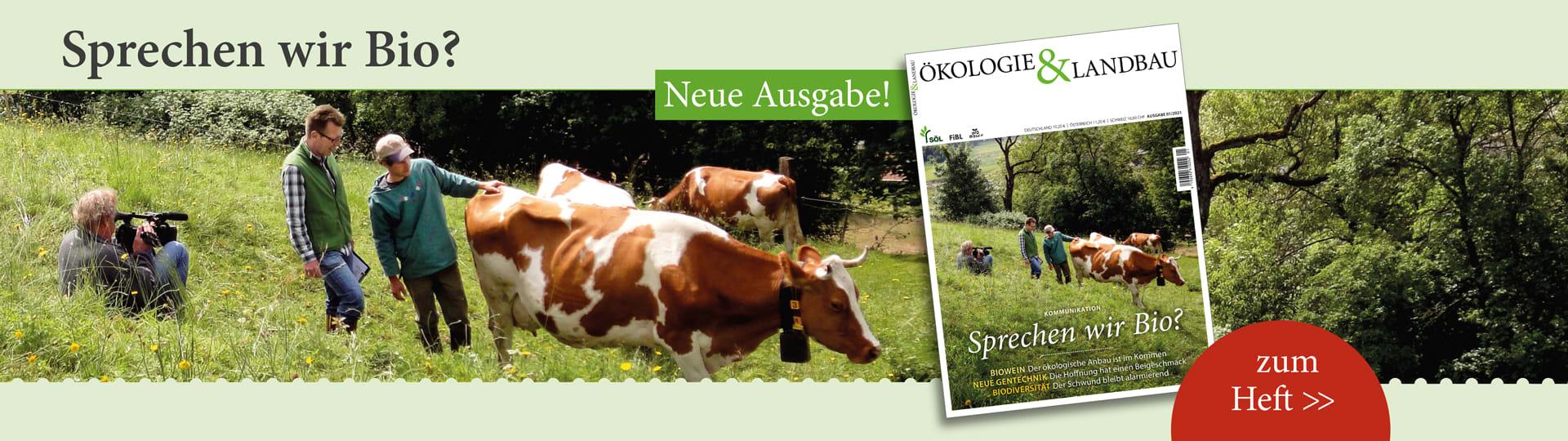 Hier kommen Sie zur neuen Ausgabe der Ökologie & Landbau