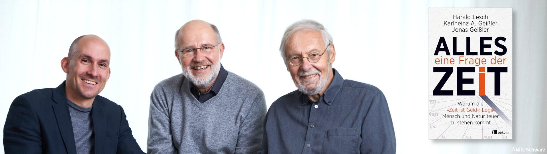 Jonas Geißler, Harald Lesch, Karlheinz Geißler und ihr Buch »Alles eine Frage der Zeit«