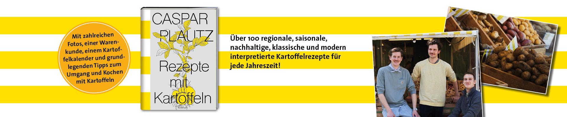 Hoppe | Klier | Lindinger – Caspar Plautz. Rezepte mit Kartoffeln