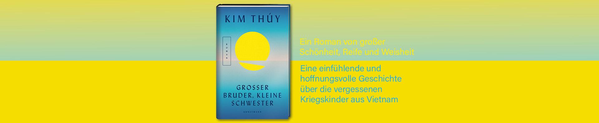 Kim Thuy – Großer Bruder, kleine Schwester