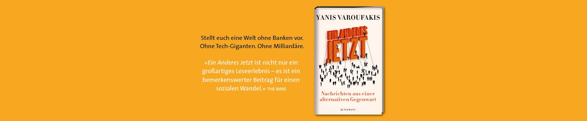 Yanis Varoufakis – Ein Anderes Jetzt