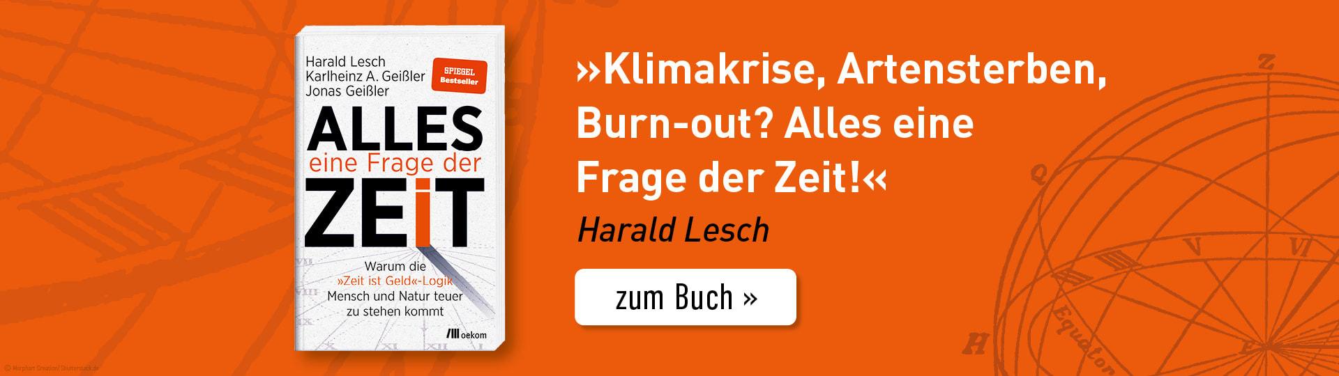 Werbebanner zum Buch »Alles eine Frage der Zeit« von Harald Lesch, Karlheinz A. Geißler und Jonas Geißler