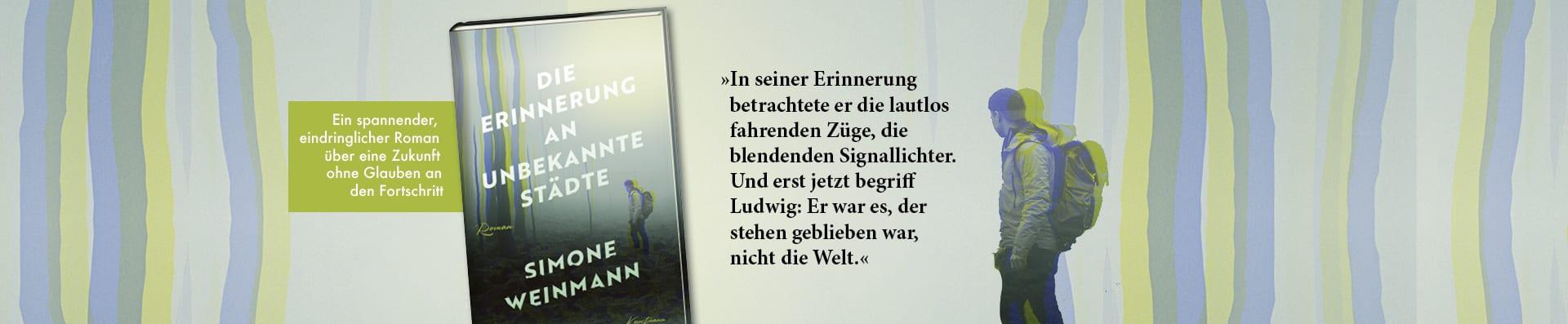 Simone Weinmann – Die Erinnerung an unbekannte Städte