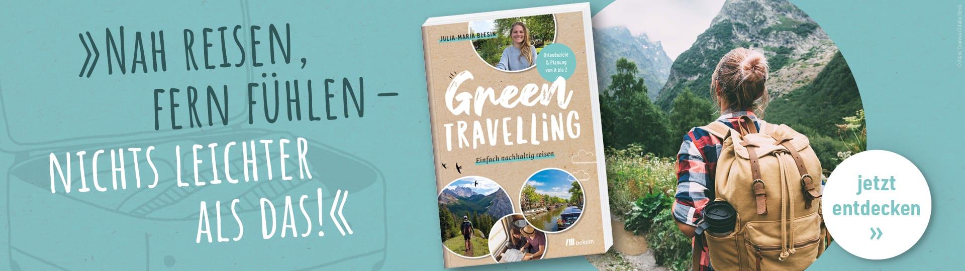 Werbebanner zu Julia-Maria Blesins Reiseratgeber »Green travelling«