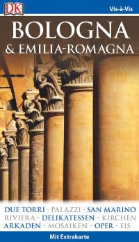 Coverbild Vis-à-Vis Reiseführer Bologna & Emilia-Romagna, 9783734201561