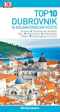 Coverbild Top 10 Reiseführer Dubrovnik & Dalmatinische Küste, 9783734205569