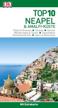 Coverbild Top 10 Reiseführer Neapel & Amalfi-Küste, 9783734205576
