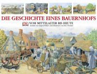 Coverbild Die Geschichte eines Bauernhofs von Angela Wilkes, 9783831002122