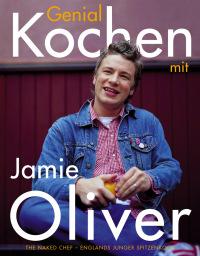 Coverbild Genial kochen mit Jamie Oliver von Jamie Oliver, 9783831003297