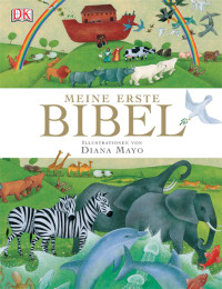 Coverbild Meine erste Bibel von Diana Mayo, 9783831006779