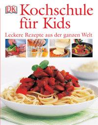 Coverbild Kochschule für Kids von Katharine Ibbs, 9783831006786