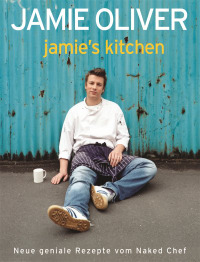 Coverbild Jamie's Kitchen von Jamie Oliver, 9783831008032