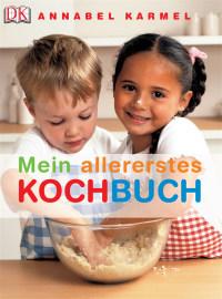 Coverbild Mein allererstes Kochbuch von Annabel Karmel, 9783831008131