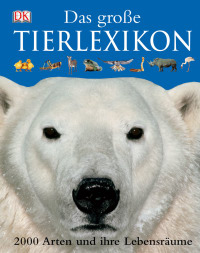 Coverbild Das grosse Tierlexikon, 9783831008223
