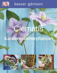 Coverbild Clematis & andere Kletterpflanzen von David Gardner, 9783831009862