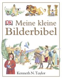 Coverbild Meine kleine Bilderbibel von Nadine Wickenden, Diana Catchpole, 9783831011391