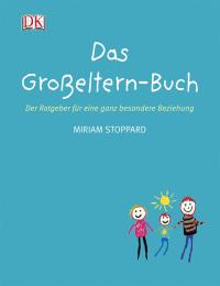 Coverbild Das Großeltern-Buch von Miriam Stoppard, 9783831012107