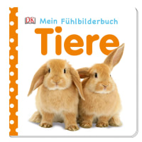 Coverbild Mein Fühlbilderbuch. Tiere, 9783831012497