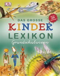 Coverbild Das große Kinderlexikon Grundschulwissen, 9783831013296