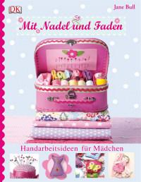 Coverbild Mit Nadel und Faden von Jane Bull, 9783831014385