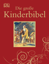 Coverbild Die große Kinderbibel, 9783831014477
