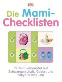 Coverbild Die Mami-Checklisten von Karen Sullivan, 9783831016211