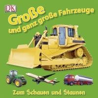 Coverbild Große und ganz große Fahrzeuge, 9783831016471