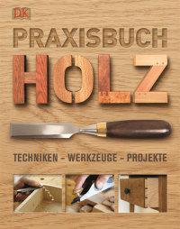 Coverbild Praxisbuch Holz, 9783831017041