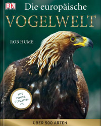 Coverbild Die europäische Vogelwelt von Rob Hume, 9783831017317