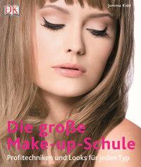 Coverbild Die große Make-up-Schule von Jemma Kidd, 9783831017386