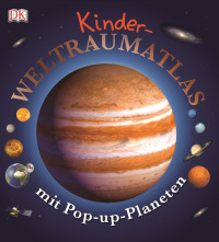 Coverbild Kinder-Weltraumatlas mit Pop-up-Planeten, 9783831017683