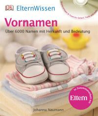 Coverbild ElternWissen. Vornamen von Johanna Naumann, 9783831018215
