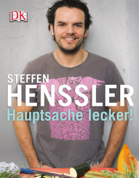Coverbild Hauptsache lecker von Steffen Henssler, 9783831018383