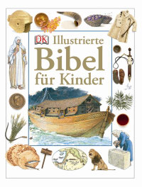 Coverbild Illustrierte Bibel für Kinder, 9783831019205