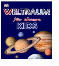 Coverbild Weltraum für clevere Kids, 9783831019397