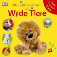 Coverbild Klang-Klappenbuch. Wilde Tiere, 9783831019465