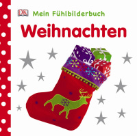 Coverbild Mein Fühlbilderbuch. Weihnachten, 9783831019472
