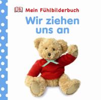 Coverbild Mein Fühlbilderbuch. Wir ziehen uns an, 9783831020133
