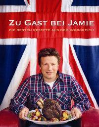 Coverbild Zu Gast bei Jamie von Jamie Oliver, 9783831020355
