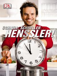 Coverbild Schnell, schneller, Henssler von Steffen Henssler, 9783831021109