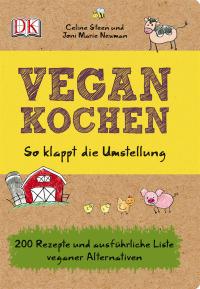 Coverbild Vegan kochen von Celine Steen, Joni Marie Newman, 9783831021154