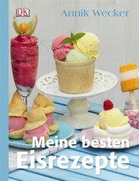 Coverbild Meine besten Eisrezepte von Annik Wecker, 9783831021178