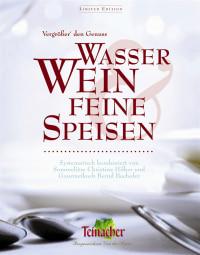 Coverbild Vergrößer' den Genuss Wasser, Wein & feine Speisen, 9783831021307