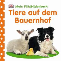 Coverbild Mein Fühlbilderbuch. Tiere auf dem Bauernhof, 9783831021611