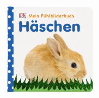 Coverbild Mein Fühlbilderbuch. Häschen, 9783831021628