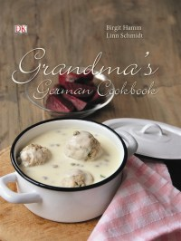 Coverbild Grandma's German Cookbook von Birgit Hamm, Linn Schmidt, 9783831021659