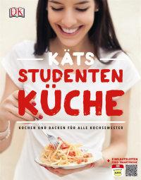 Coverbild Käts Studentenküche von Katerina Dimitriadis, 9783831021925